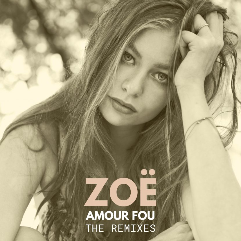 ZOË - Amour Fou the Remixes